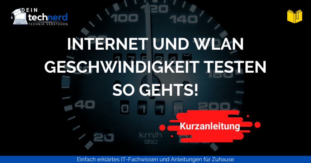 Internet und WLAN geschwindigkeit testen - kurzanleitung beitragsbild