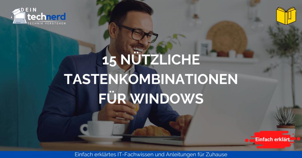 nützlichste tastenkombinationen unter windows